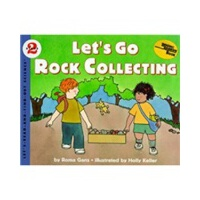 Let's Go Rock Collecting (Let's Read and Find Out) 自然科学启蒙2: