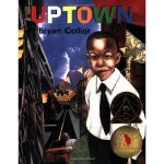 Uptown 富人区(荣获Coretta Scott King Medal)ISBN 9780805073997