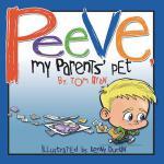 【预订】Peeve, My Parents' Pet