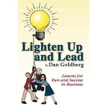 【预订】Lighten Up and Lead: Lessons for Fun and Success in Business 预订商品,需要1-3个月发货,非质量问题不接受退换货。