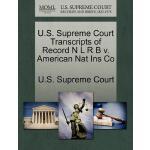 【预订】U.S. Supreme Court Transcripts of Record N L R B V. Ame