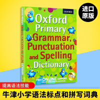 牛津小学语法标点和拼写词典 英文原版 Oxford Primary Grammar Punctuation and Sp