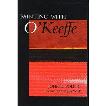 【预订】Painting with O'Keeffe 预订商品,需要1-3个月发货,非质量问题不接受退换货。