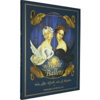 英文原版 The White Ballets 天鹅湖 吉赛尔 幻想故事绘本精装