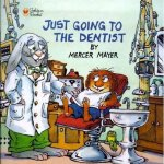 Just Going to the Dentist (Little Critter) 看牙医 ISBN 9780307125835