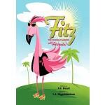【预订】Fitz the Florida Flamingo with Attitude!