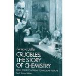 【预订】Crucibles The Story of Chemistry from Ancient Alchemy t