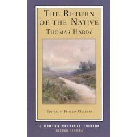The Return of the Native (Norton Critical Editions) 还乡(诺顿评论