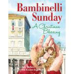 【预订】Bambinelli Sunday: A Christmas Blessing