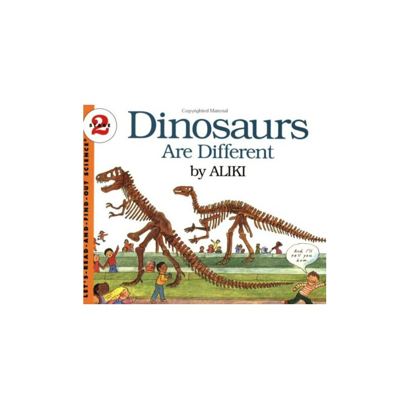 Dinosaurs Are Different (Let's Read and Find Out)  自然科学启蒙2:各式各样的恐龙ISBN9780064450560