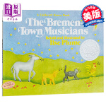 【中商原版】英文原版 凯迪克 音乐家 The Bremen-Town Musicians/ Ilse Plume