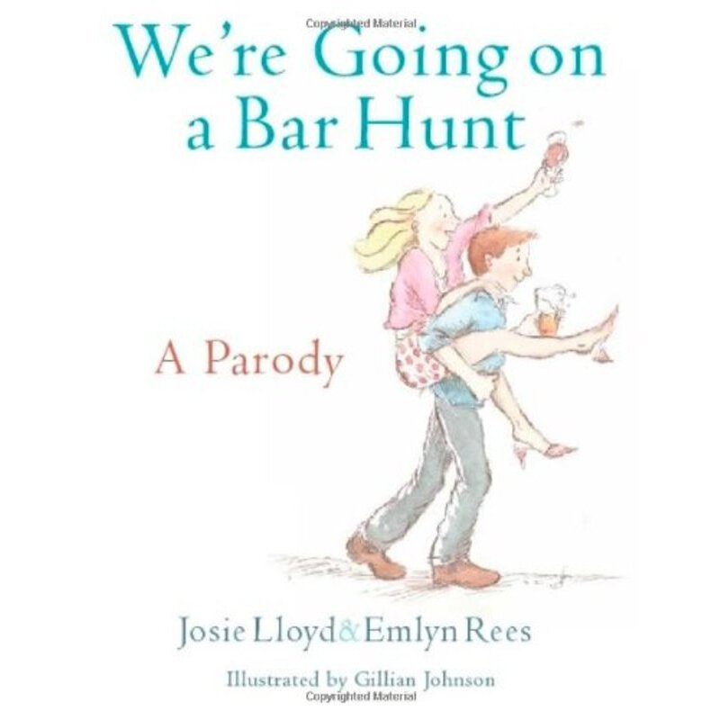 We're Going On A Bar Hunt: A Parody    ISBN:9781472109798
