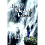 【预订】For the Mystically Inclined