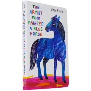 顺丰包邮 The Artist Who Painted a Blue Horse 画了一匹蓝马的画家 Eric Carle艾瑞・卡尔 经典作品 纸板书 送音频