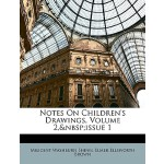 【预订】Notes on Children's Drawings, Volume 2, Issue 1