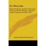 【预订】de Miraculis: Quae Pythagorae, Apollonio Thyanensi, Fra