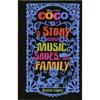 Coco: A Story About Music, Shoes, and Family 寻梦环游记