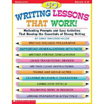 【预订】50 Writing Lessons That Work!: Motivating Prompts and Easy Activities That Develop the Essentials of Strong Writing 预订商品,需要1-3个月发货,非质量问题不接受退换货。