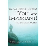 "【预订】Young People, Listen! ""You"" Are Important! and ""You"" Ca"