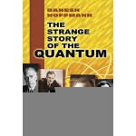【预订】The Strange Story of the Quantum