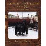 【预订】Lewis and Clark and Me: A Dog's Tale