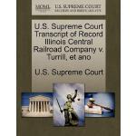 【预订】U.S. Supreme Court Transcript of Record Illinois Centra
