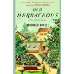 【预订】Old Herbaceous A Novel of the Garden