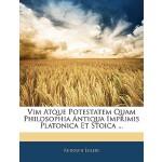 【预订】VIM Atque Potestatem Quam Philosophia Antiqua Imprimis