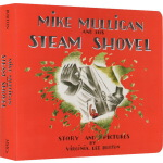 迈克・马力甘和他的蒸汽挖土机 英文原版 Mike Mulligan and His Steam Shovel 汪培�E五