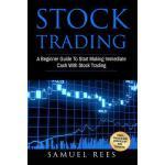 【预订】Stock Trading: A Beginner Guide to Start Making Immedia