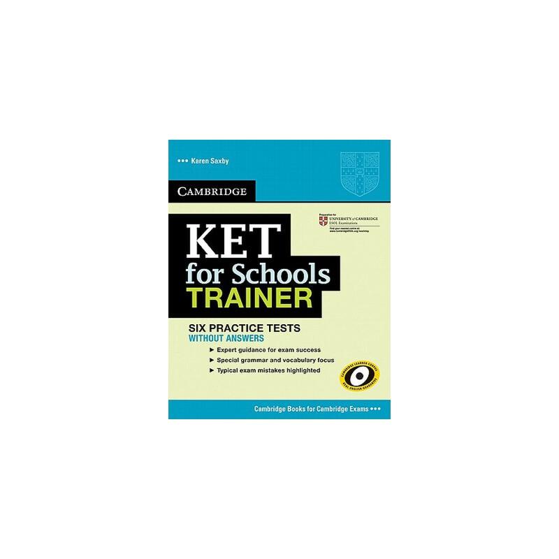 【预订】Ket for Schools Trainer Six Practice Tests Without Answers 预订商品,需要1-3个月发货,非质量问题不接受退换货。