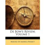 【预订】de Bow's Review, Volume 1
