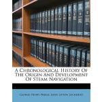 【预订】A Chronological History of the Origin and Development o