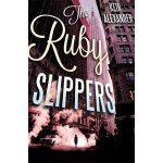 The Ruby Slippers ISBN:9781472108081