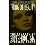 【中商原版】[英文原版]Thing of Beauty: The Tragedy of Supermodel Gia美