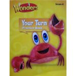 Reading Wonders:Your Turn Practice Book K