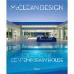McClean Design CREATING THE CONTEMPORARY HOUSE