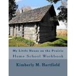 【预订】My Little House on the Prairie Home School Workbook