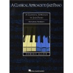 Classical Approach to Jazz Piano