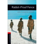 Oxford Bookworms Library: Level 3: Rabbit-Proof Fence 牛津书虫分