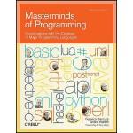 【预订】Masterminds of Programming: Conversations with the Crea