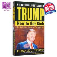 【中商原版】特朗普 川普 如何致富 英文原版 Trump How to Get Rich 跟亿万富翁学徒