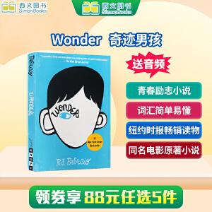(西文)现货包邮 英文原版章节书 Wonder 奇迹男孩 英文版小说书 励志青春书籍 众多老师推荐 少年小说 主题为勇敢
