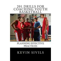 【预订】201 Drills for Coaching Youth Basketball: Planning Effe