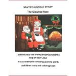 【预订】Santa's Untold Story: The Glowing Nose