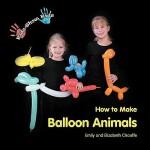 【预订】Kids Show Kids How to Make Balloon Animals