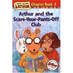 Arthur and the Scare-Your-Pants-Off(Chapter Book 2)亚瑟小子和吓人俱乐部 ISBN 9780316115490