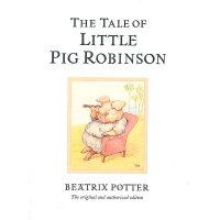 Original Peter Rabbit Books: The Tale of Little Pig Robinson 彼得兔系列:小猪罗宾逊的故事  ISBN 9780723247883
