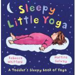 【预订】Sleepy Little Yoga A Toddler's Sleepy Book of Yoga
