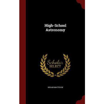 【预订】High-School Astronomy 预订商品,需要1-3个月发货,非质量问题不接受退换货。